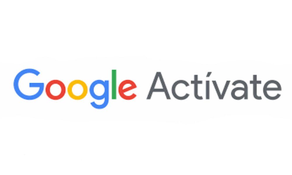 Google Actívate, la plataforma de capacitación digital de Google
